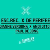 ESC.REC. X DE PERIFEER X VALKHOF FESTIVAL